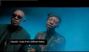 """Video: ClassiQ – """"GUDU"""" ft. M.I Abaga"""